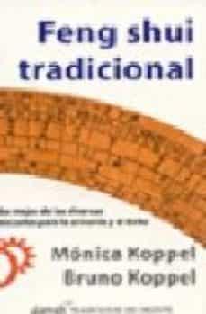 feng shui tradicional: lo mejor de las diversas escuelas para la armonia y el exito-monica koppel-9789681913199