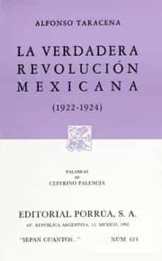 la verdadera revolucion mexicana 1922-1924-alfonso taracena-9789684525399