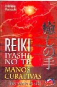 Upgrade6a.es Reiki Iyashi No Te Manos Curativas: El Libro Japones Del Reiki Image
