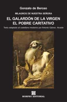 el galardón de la virgen. el pobre caritativo (texto adaptado al castellano moderno por antonio gálvez alcaide) (ebook)-cdlap00002699