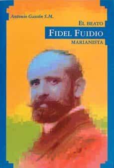 Asdmolveno.it El Beato Fidel Fuidio. Marianista Image