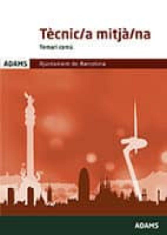 TÈCNIC/A MITJÀ/NA TEMARI COMÚ AJUNTAMENT DE BARCELONA (edición en catalán)