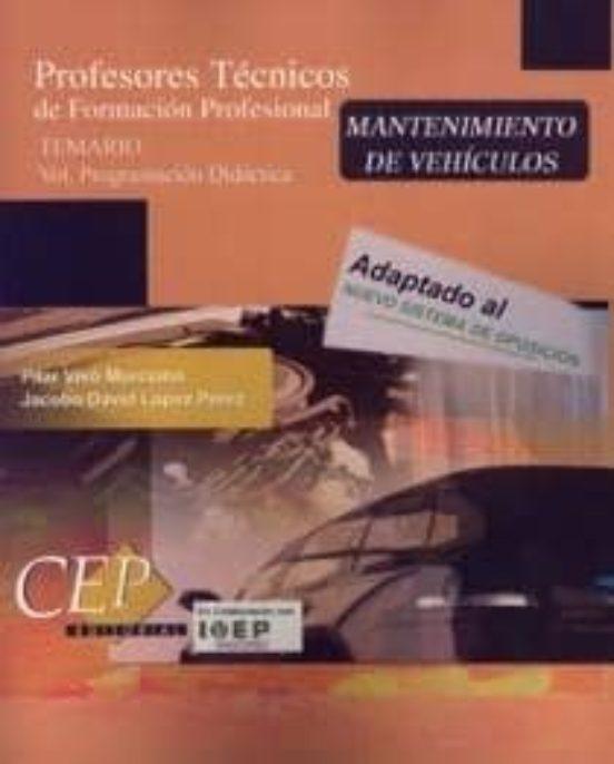 MANTENIMIENTO DE VEHICULOS. PROFESORES TECNICOS DE FORMACION PROF ESIONAL: TEMARIO (VOL. PROGRAMACION DIDACTICA) TO DE SUPERFICIES)
