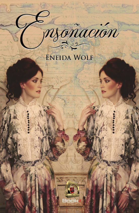 Ensoñación - Eneida Wolf (Rom) 9788417763169