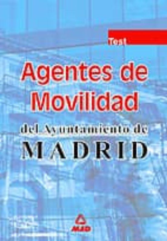 AGENTES DE MOVILIDAD DEL AYUNTAMIENTO DE MADRID: TEST