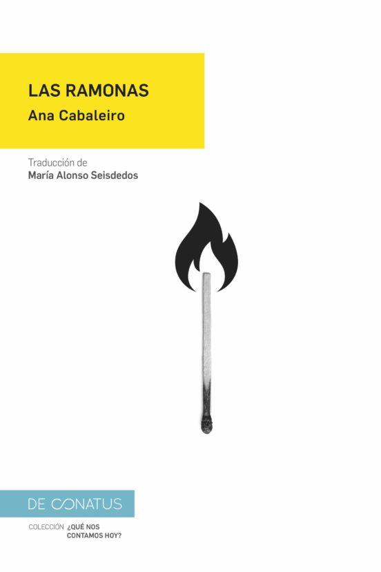 """""""Las Ramonas"""", de la escritora gallega Ana Cabaleiro, un grito de vida y de cambio reivindicativo."""