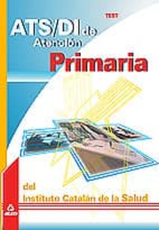 ATS/DI DE ATENCION PRIMARIA DEL INSTITUTO CATALAN DE LA SALUD: TE ST
