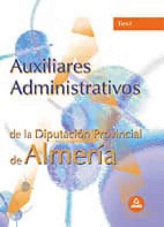 AUXILIARES ADMINISTRATIVOS DE LA DIPUTACION DE ALMERIA: TEST