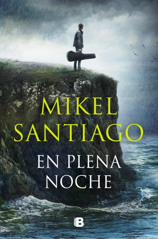 en plena noche-mikel santiago-9788466669689