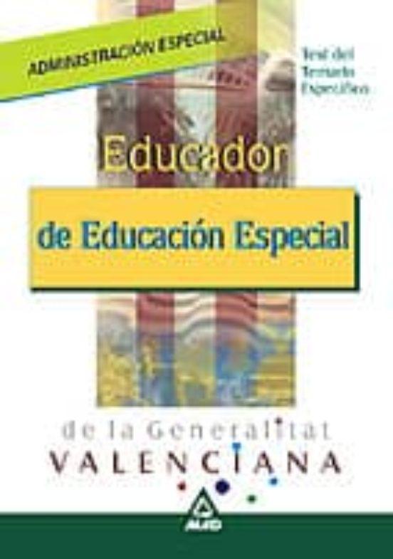 EDUCADOR DE EDUCACION ESPECIAL DE VALENCIA: TEST DEL TEMARIO OFIC IAL