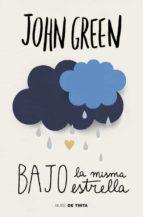 bajo la misma estrella (ed. lujo)-john green-9788415594659