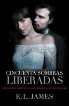 CINCUENTA SOMBRAS LIBERADAS (VERSIÓN MEXICANA) (CINCUENTA SOMBRAS 3) (EBOOK) + #2#JAMES, E.L.#20080030#