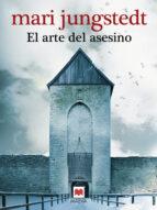 el arte del asesino (saga anders knutas 4)-mari jungstedt-9788415120049
