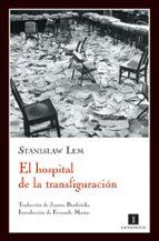 el hospital de la transfiguracion-stanislaw lem-9788493592769