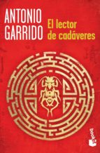 EL LECTOR DE CADAVERES + #2#GARRIDO, ANTONIO#127195#