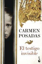 EL TESTIGO INVISIBLE + #2#POSADAS, CARMEN#51386#