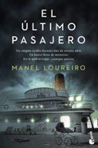 el ultimo pasajero-manel loureiro-9788408131519