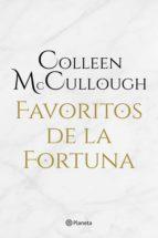 favoritos de la fortuna (ebook)-colleen mccullough-9788408145509