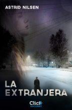 la extranjera (ebook)-astrid nilsen-9788408131809