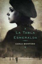 la tabla esmeralda-carla montero-9788401353109