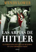 las arpias de hitler-wendy lower-9788498925999