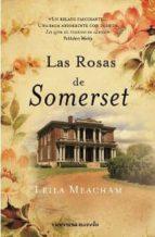 las rosas de somerset-leila meacham-9788492819409