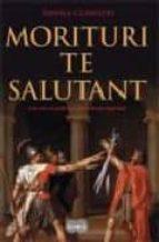 MORITURI TE SALUTANT + #2#COMASTRI MONTANARI, DANILA#107541#