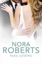 para siempre-nora roberts-9788401383809