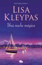 una noche mágica (b de books) (ebook)-lisa kleypas-9788466650779