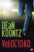 velocidad-dean koontz-9788466369329